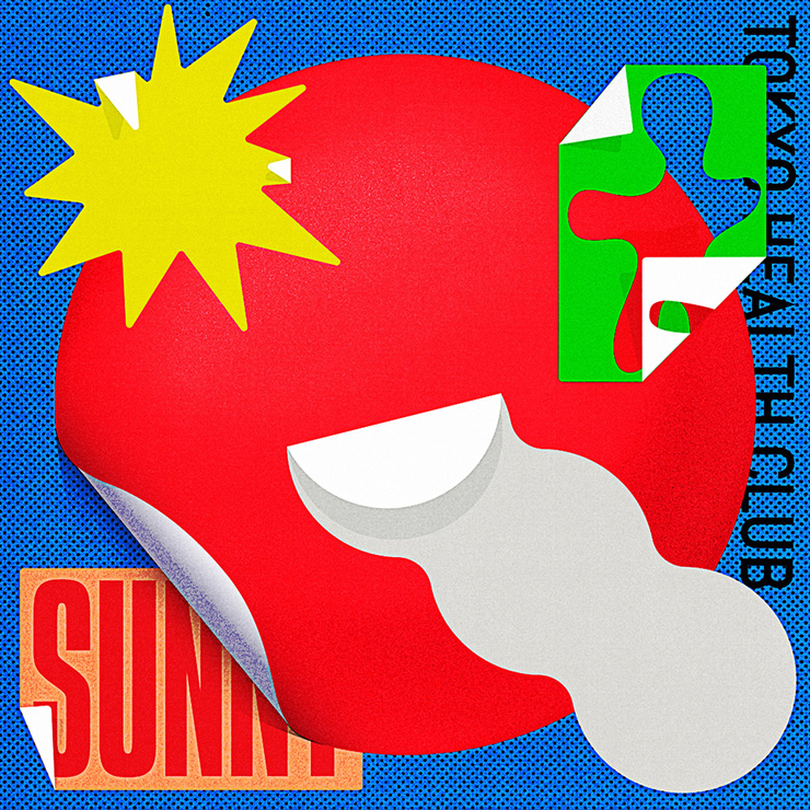 TOKYO HEALTH CLUB - New Single『SUNNY』Release