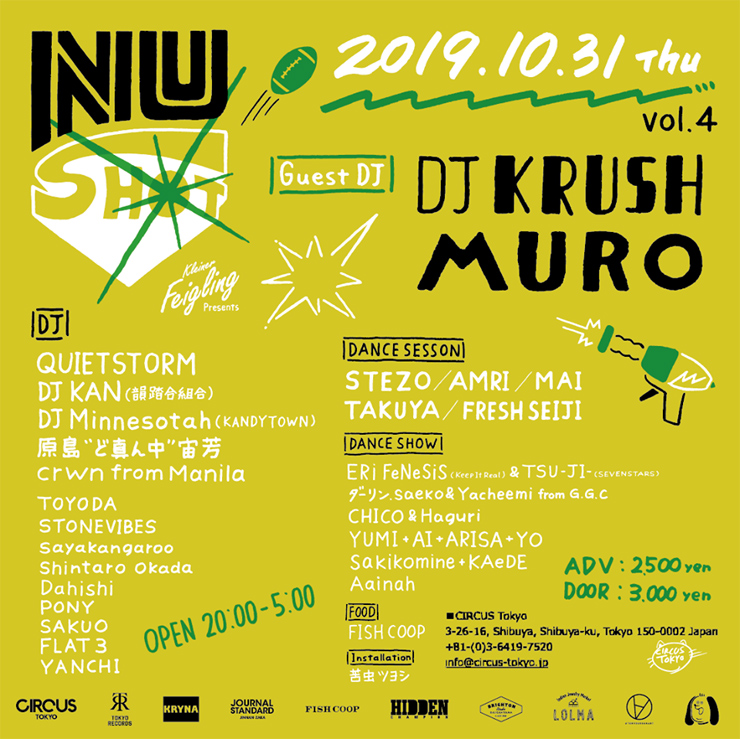 CIRCUS TOKYO 4th Anniversary 『NU-SHOT』supported by Kleiner Feigling - 2019年10月31日 (木) at CIRCUS Tokyo