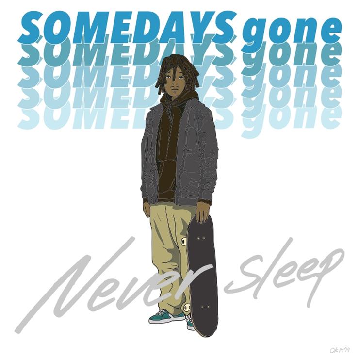 Someday's Gone - New Single『Neversleep』Release