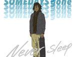 Someday's Gone – New Single『Neversleep』Release