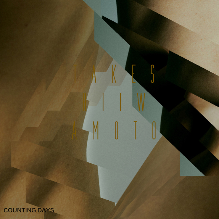 Takeshi Iwamoto - New Single『COUNTING DAYS』配信リリース