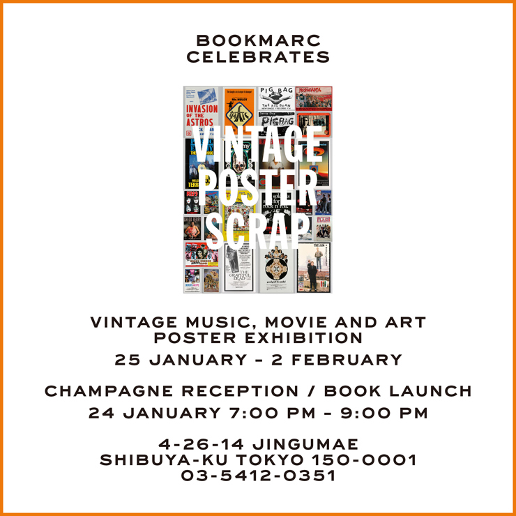 VINTAGE POSTER SCRAP 改訂版発売記念『VINTAGE MUSIC, MOVIE & ART POSTER EXHIBITION』