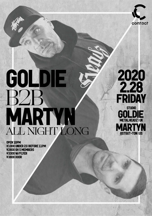 『GOLDIE B2B MARTYN ALL NIGHT LONG』2020年2月28日(金)at 渋谷 Contact