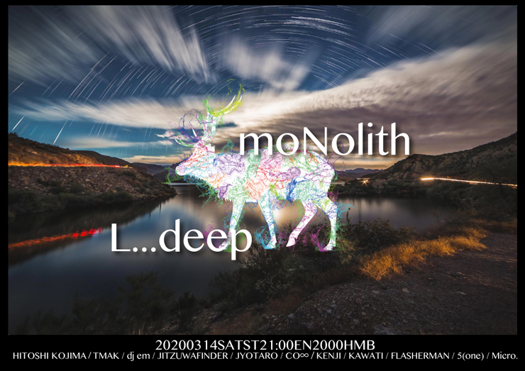 『L…deep × moNolith 2 -progressive sound education-』2020年3月14日(土) at Happy Mountain Bar Hiratsuka