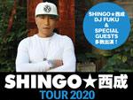 SHINGO★西成「白目むくほどヤバ~イ」TOUR FINAL - 2020年5月31日(日) at 味園ユニバース