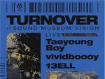 『TURN OVER』2020年2月28日 (金) at 渋谷 SOUND MUSEUM VISION