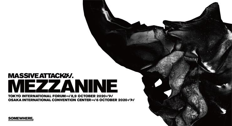 『国際音楽祭SOMEWHERE』Massive Attack 来日公演【大阪】2020年10月6日(火):グランキューブ大阪/【東京】2020年10月8日(木) 9日(金):東京国際フォーラムA