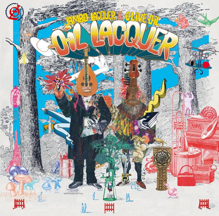 Jambo Lacquer & Olive Oil - New Album『OIL LACQUER』