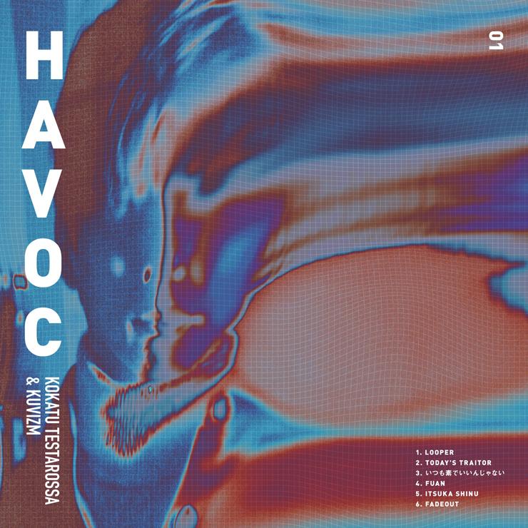 Kokatu Testarossa × KUVIZM - コラボレーションEP『HAVOC』Release & MV公開