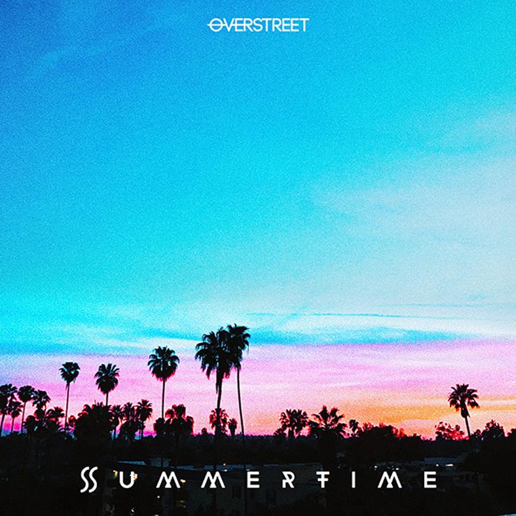 OVERSTREET - 日本デビューシングル『Summertime』Release
