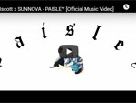 18scott x SUNNOVA『PAISLEY』MUSIC VIDEO