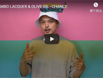 JAMBO LACQUER & OLIVE OIL『CHANCE』MUSIC VIDEO