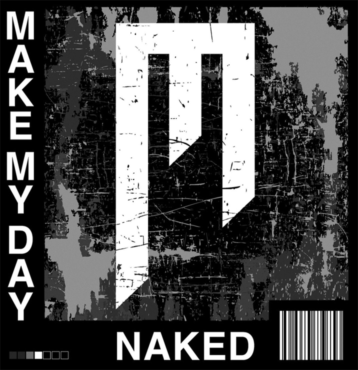MAKE MY DAY - New EP『Naked』Release