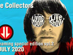 THE COLLECTORS – 有料配信「LIVING ROOM LIVE SHOW~THE COLLECTORS live at QUATTRO 2018 streaming special edition Vol.2~」2020年7月3日(金)21時~