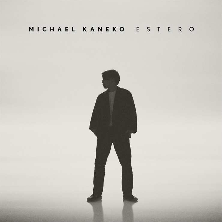 Michael Kaneko - 1st Album『ESTERO』Release