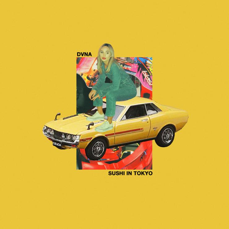 DVNA – New Single『Sushi In Tokyo』Release