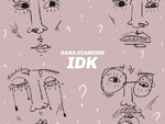 Sara Diamond – New EP『IDK』Release