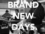 BLUES NOW! – New Single『BRAND NEW DAYS』Release