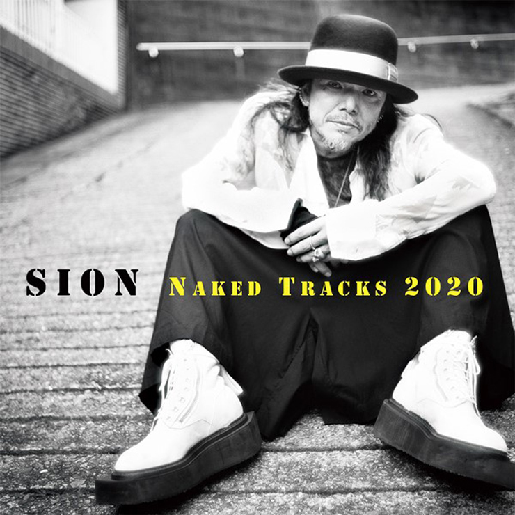 SION『Naked Tracks 2020』