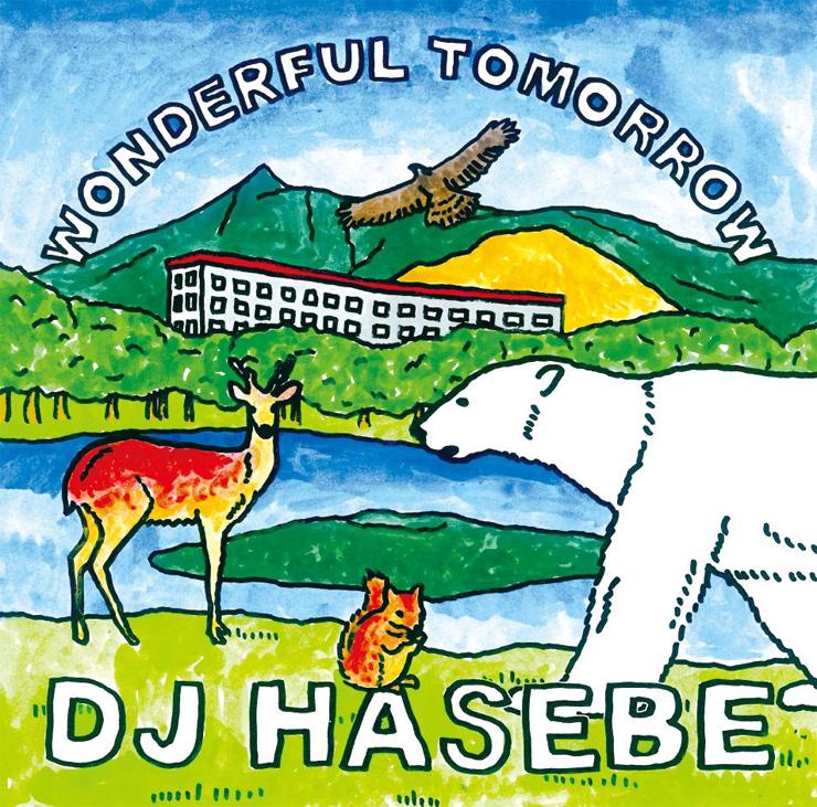 J HASEBE『Wonderful tomorrow』