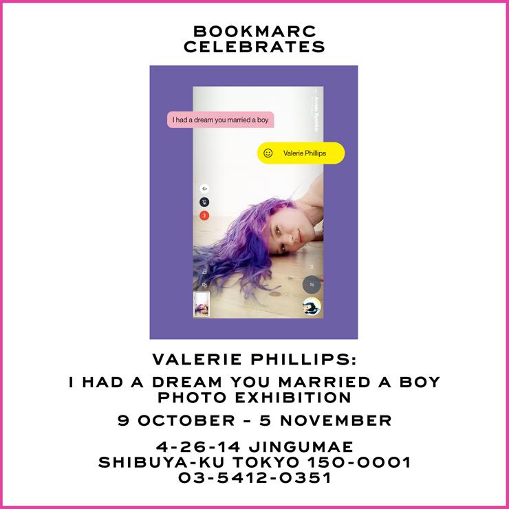 """『ヴァレリー・フィリップス """"I had a dream you married a boy """"出版記念 写真展』2020年10月9日(金)~11月5日(木)at 渋谷 BOOKMARC"""