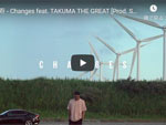 万寿『Changes feat. TAKUMA THE GREAT』MUSIC VIDEO