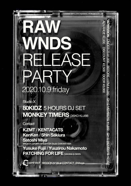 """『MISSION - """"RAW WNDS MIXTAPE"""" RELEASE PARTY -』2020年10月9日(金)at 渋谷 Contact"""