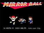 DJ KRUTCH – New Single『MIRROR BALL』(feat. CHICO CARLITO & kiki vivi lily) Release