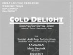 『COLD DELIGHT』2020年11月12日(木)at 渋谷 Contact