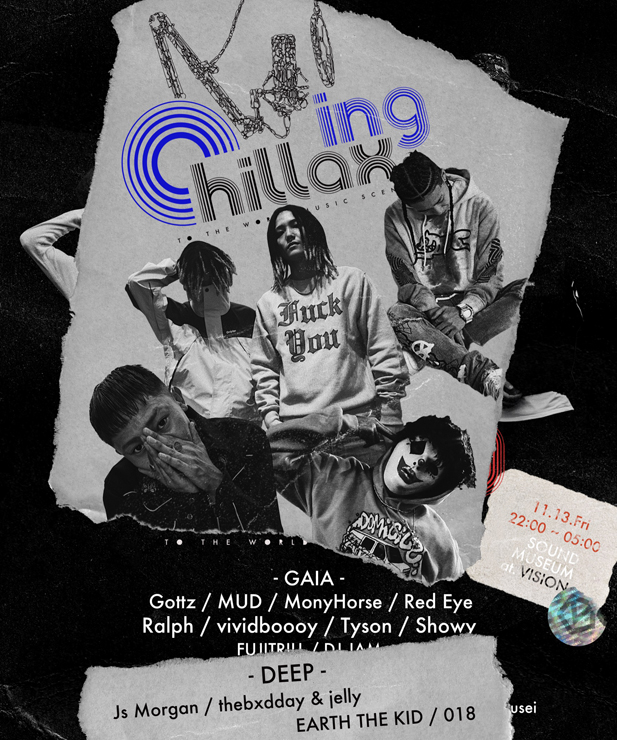 『Chillaxing』2020年11月13日 (金) at 渋谷 SOUND MUSEUM VISION