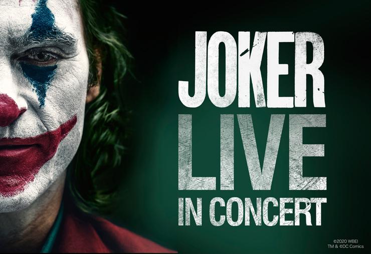 『JOKER LIVE IN CONCERT』フィルムコンサート - 2021年2月20日(土) 21日(日)at 東京国際フォーラムホールA