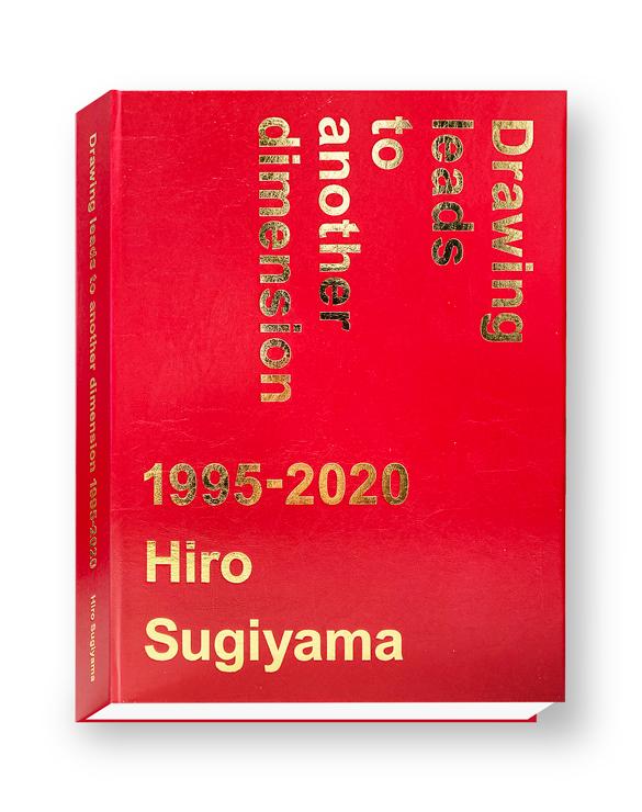 ヒロ杉山 作品集「Drawing Leads to Another Dimension 1995-2020」発売(限定500部)