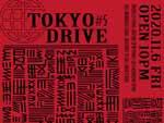 『TOKYO DRIVE #5』2020年11月6日(金)at 渋谷 Contact