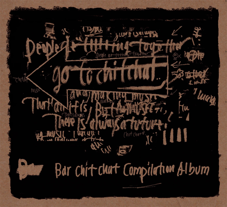 V.A. - Bar Chit Chat Compilation Album『Go To Chit Chat』Release