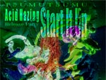 『Start It Up T5UMUT5UMU「Acid Hazing」Release Party』2020年12月23日(水)at 渋谷 Contact