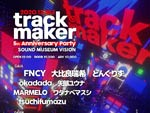 『trackmaker』2020年12月25日 (金) at 渋谷 SOUND MUSEUM VISION