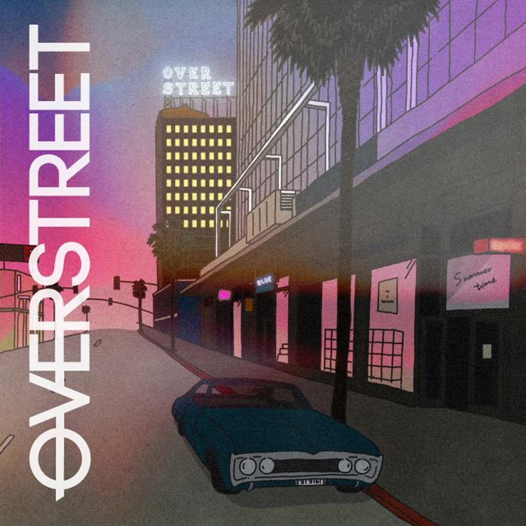 OVERSTREET - New EP『OVERSTREET』Release