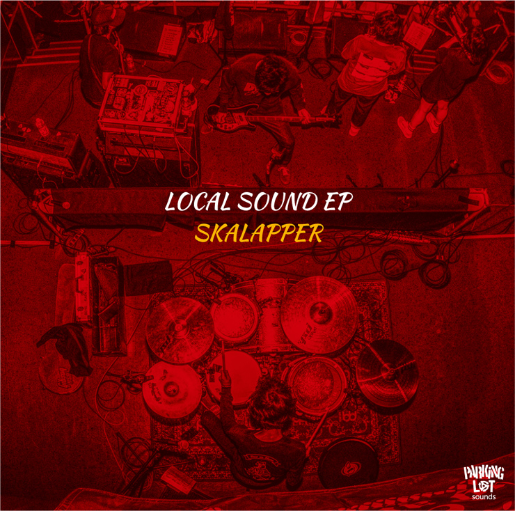 SKALAPPER『LOCAL SOUND EP』
