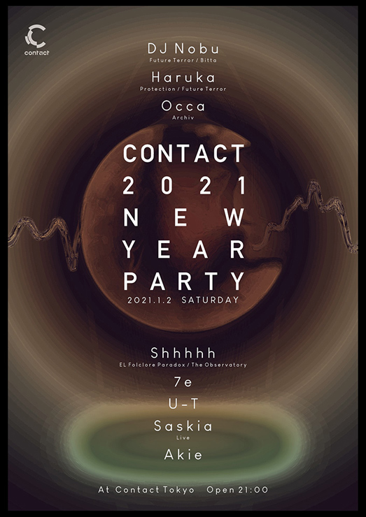 『Contact New Year Party 2021』2021年1月2日(土)at 渋谷 Contact