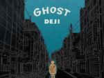 DEJI – New Album『GHOST』Release
