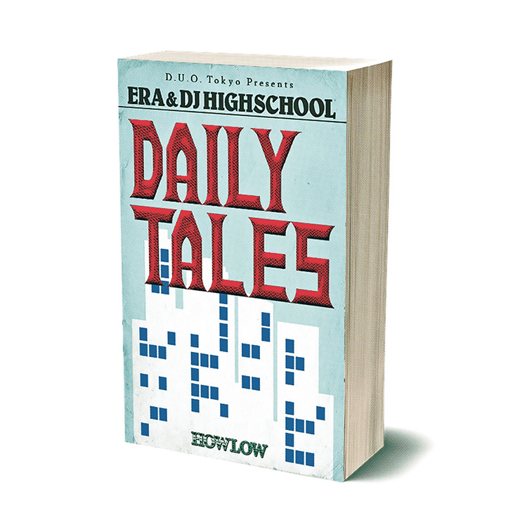 ERA & DJ HIGHSCHOOL - New Single『Daily Tales』Release