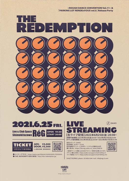 THE REDEMPTION ~ROUGH DANCE CONVENTION Vol.11~ &「PARKING LOT RENDEzVOUS vol.5」Release Party
