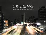 FRONTIER BACKYARD – New Single『CRUISING』Release