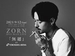 ZORN – ワンマンLIVE『無題』2021年9月12日(日)at YOKOHAMA ARENA