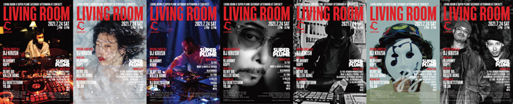『LIVING ROOM™ × Super Plume - Saturday Afternoon -』2021年7月24日(土)at 渋谷 Contact