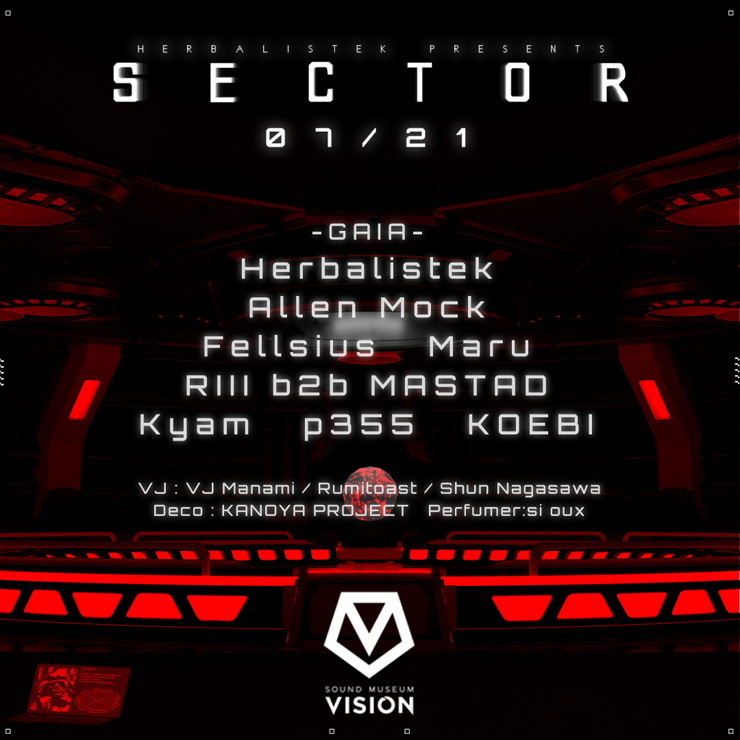 『HERBALISTEK presents SECTOR A Bass Music Experience』2021年7月21日(水)at 渋谷 SOUND MUSEUM VISION