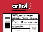 『artrA Vol.1』2021年7月16日(金)~18日(日) at 原宿 A.F GALLELY
