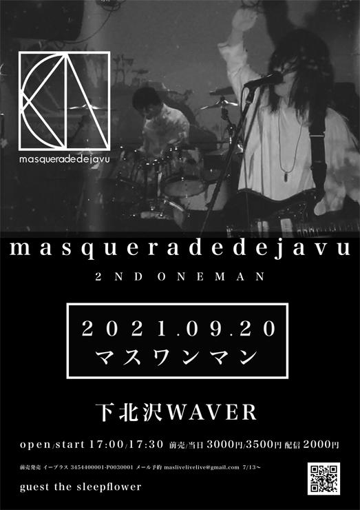 masqueradedejavu『マスワンマン』2021年9月20日(月・祝) at 下北沢WAVER