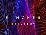 Drive Boy – New Single『Fincher』Release & MV公開