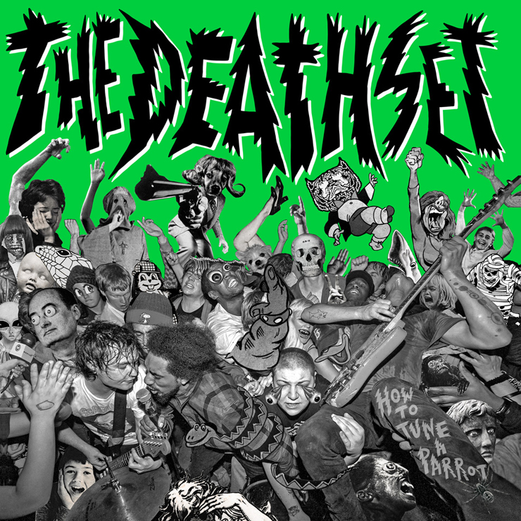 THE DEATH SET - New Album『How To Tune a Parrot』Release